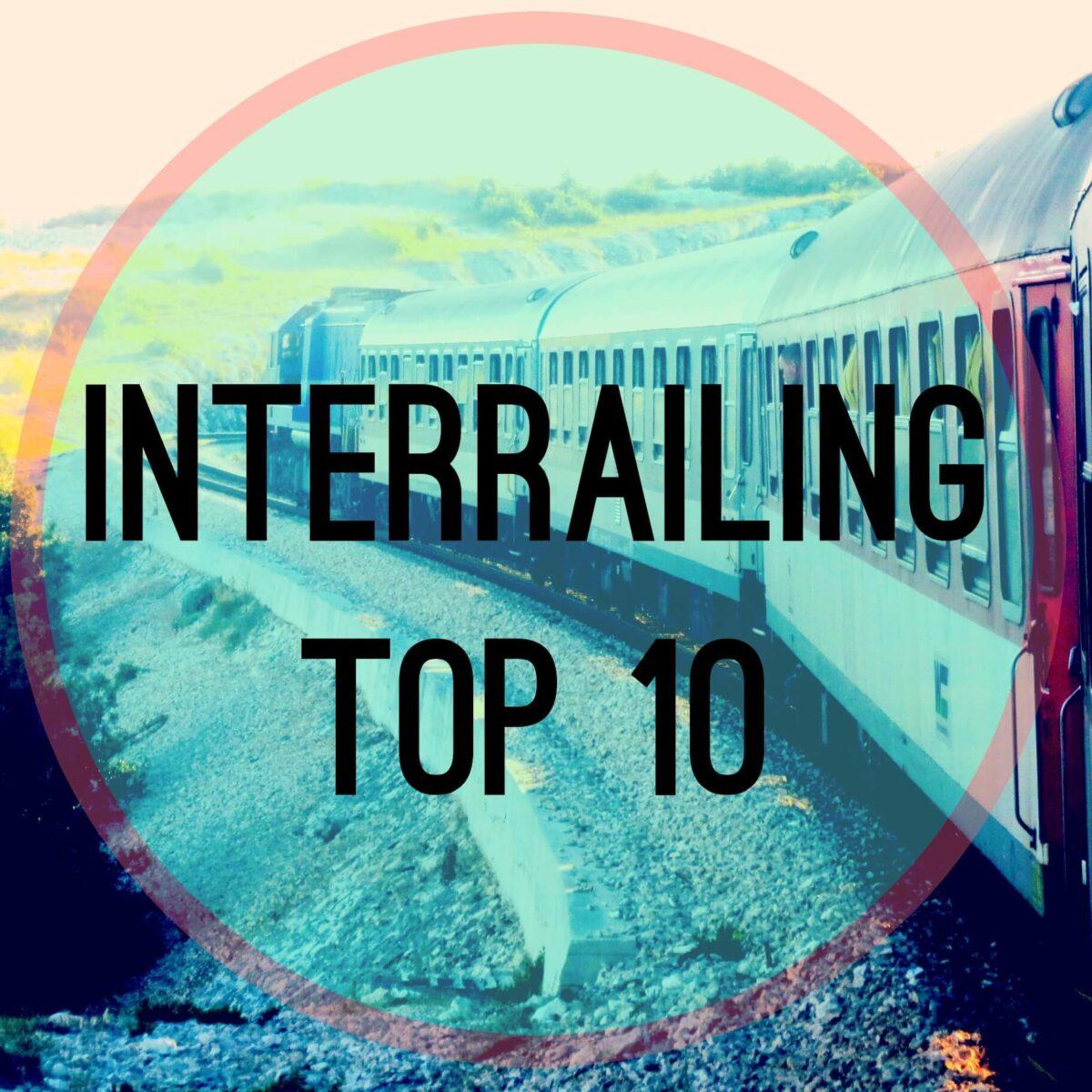 Top 10 InterRailing Destinations