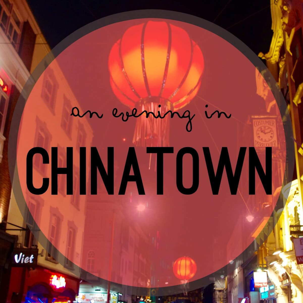 An evening in Chinatown