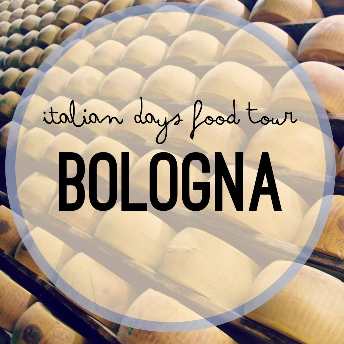 Bologna | Italian Days Food Tour