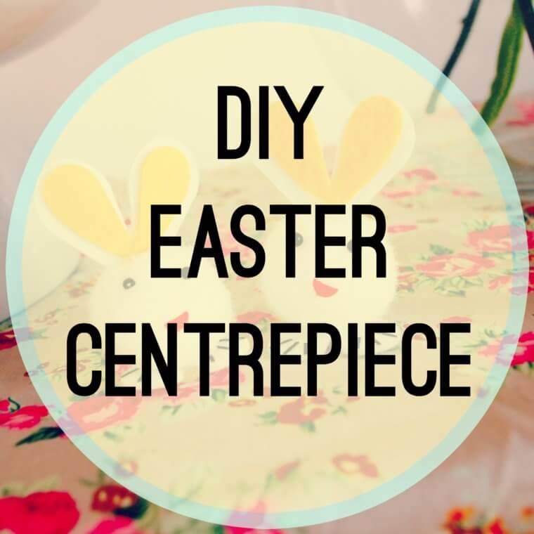 DIY Easter Centrepiece