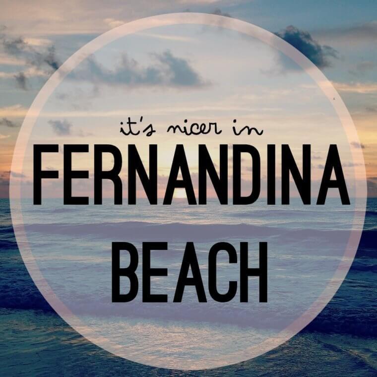 It's Nicer In…Fernandina Beach