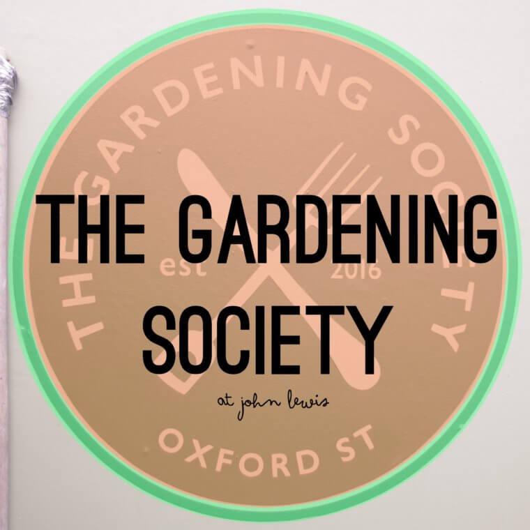 The Gardening Society at John Lewis