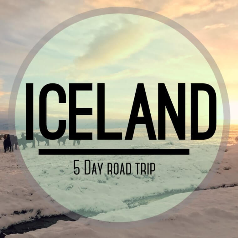 Iceland | Five Day Road Trip
