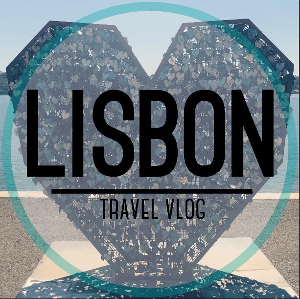 Lisbon Travel Vlog