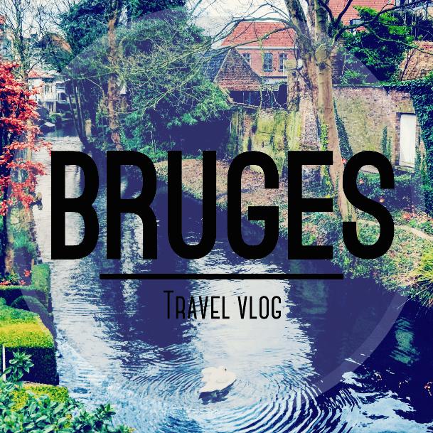 Bruges Travel Vlog