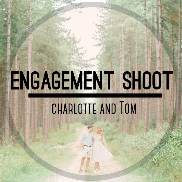 Charlotte & Tom | An Engagement Shoot